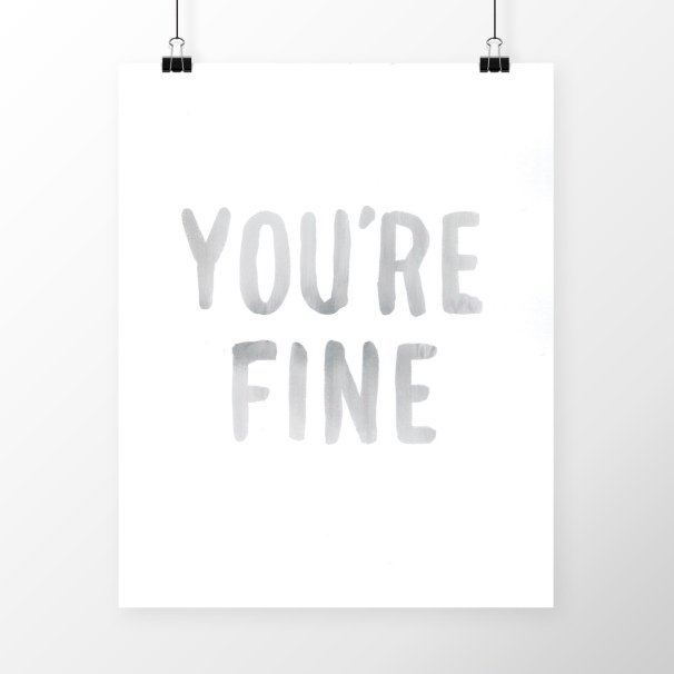 you're-fine---mockup.jpg